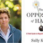 The Opposite of Hate by Sally Kohn
